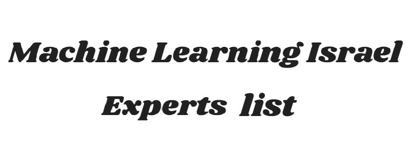 רשימת חברות ויועצים בתחום ה-Machine learning בישראל